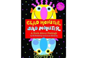 Glad Monster, Sad Monster - A Book about Feelings