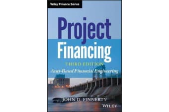 Project Financing - Asset-Based Financial Engineering