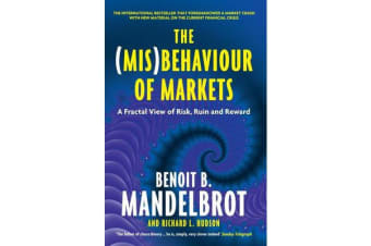 The (Mis)Behaviour of Markets - A Fractal View of Risk, Ruin and Reward