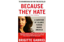Because They Hate - A Survivor of Islamic Terror Warns America