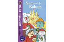 Sam and the Robots - Read it Yourself with Ladybird - Level 4