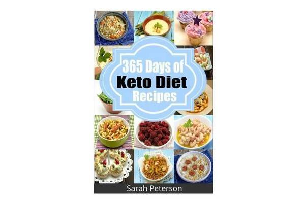 Image of 365 Days of Keto Diet Recipes - Low-Carb Recipes for Rapid Weight Loss