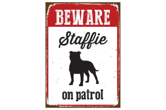 Best Pets Beware Staffie on Patrol Tin Sign (May Vary) (14.8 x 21cm)