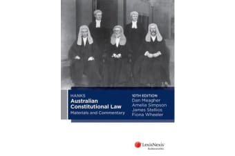 Hanks Australian Constitutional Law Materials and Commentary