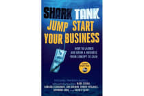 Shark Tank: Jump Start Your Business - How to Grow a Business from Concept to Cash