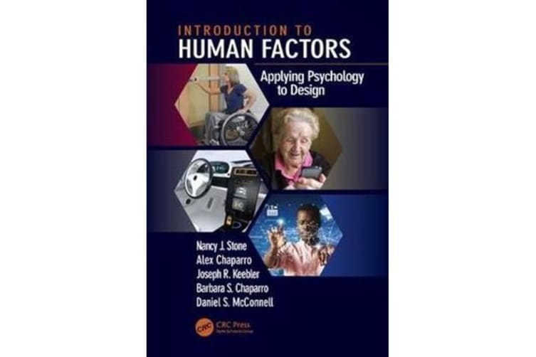 Introduction to Human Factors - Applying Psychology to Design
