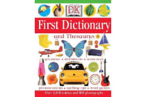DK First Dictionary - And Thesaurus
