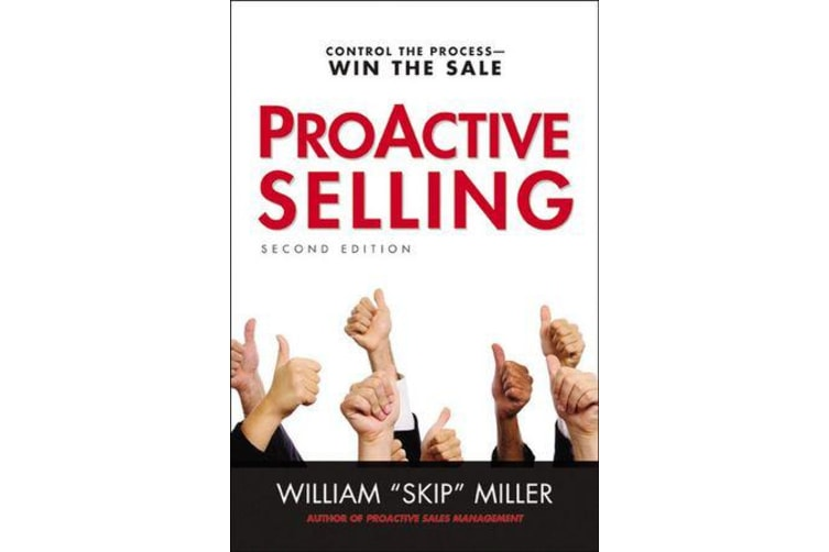 ProActive Selling - Control the Process--Win the Sale