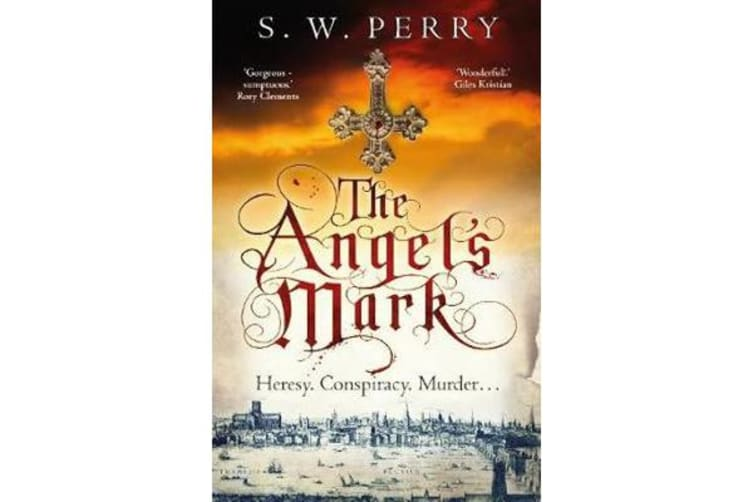 The Angel's Mark - A gripping tale of espionage and murder in Elizabethan London