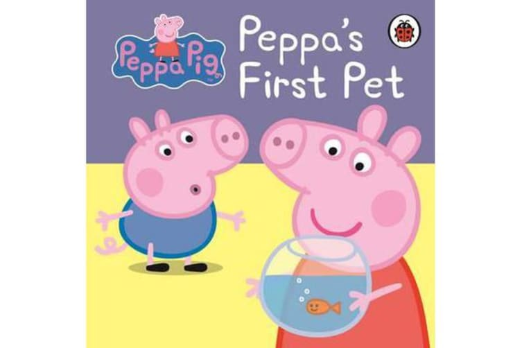 Peppa Pig - Peppa's First Pet: My First Storybook
