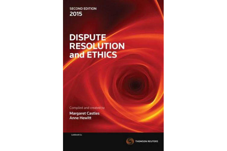 Dispute Resolution and Ethics