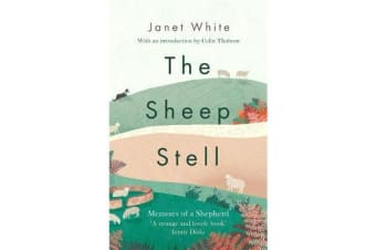 The Sheep Stell - Memoirs of a Shepherd
