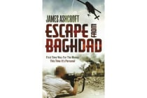 Escape from Baghdad - First Time Was For the Money, This Time It's Personal