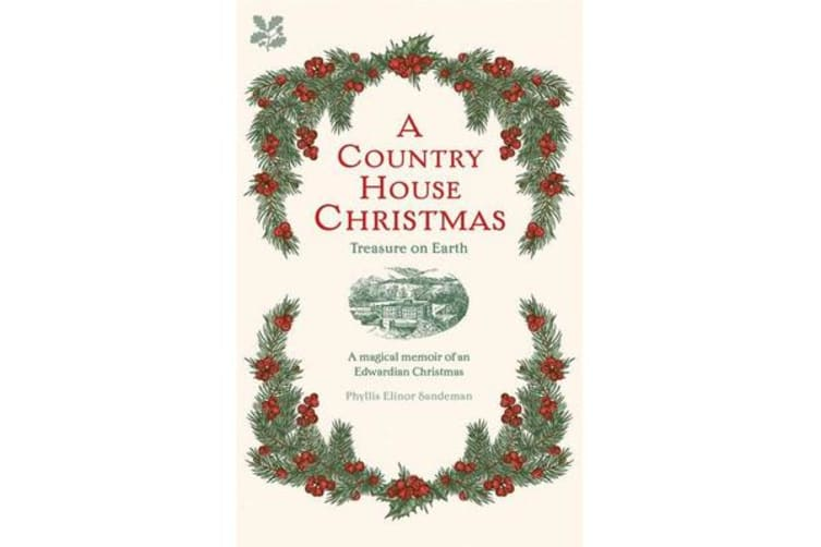 A Country House Christmas - Treasure on Earth