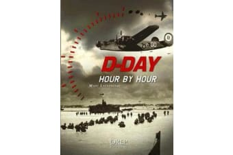 D-Day Hour by Hour