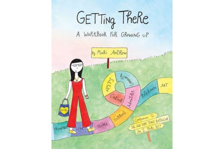 Getting There - A Workbook for Growing Up