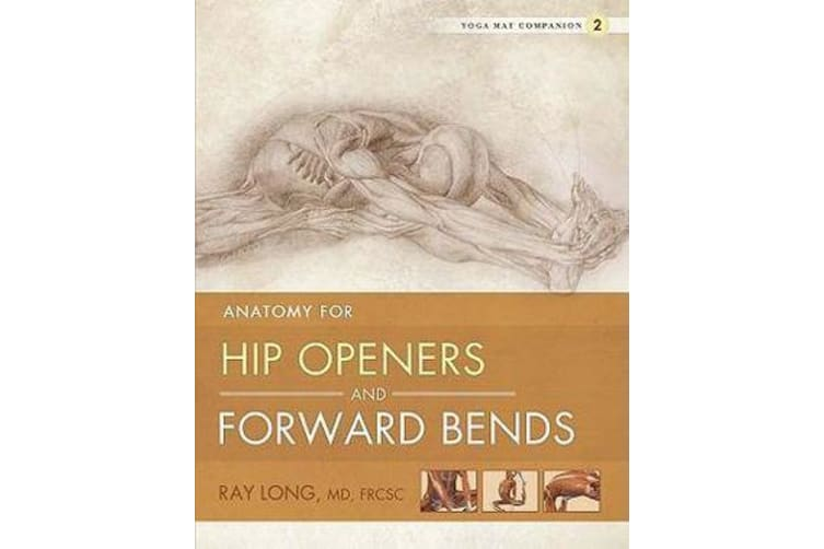 Yoga Mat Companion 2 - Hip Openers & Forward Bends