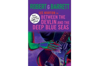 Between the Devlin and the Deep Blue Seas - A Les Norton Novel 5