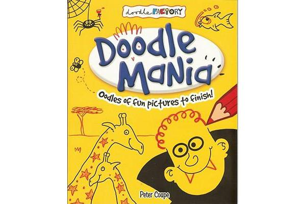 Doodle Mania - Oodles of Fun Pictures to Finish!