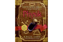 Septimus Heap, Book Three - Physik