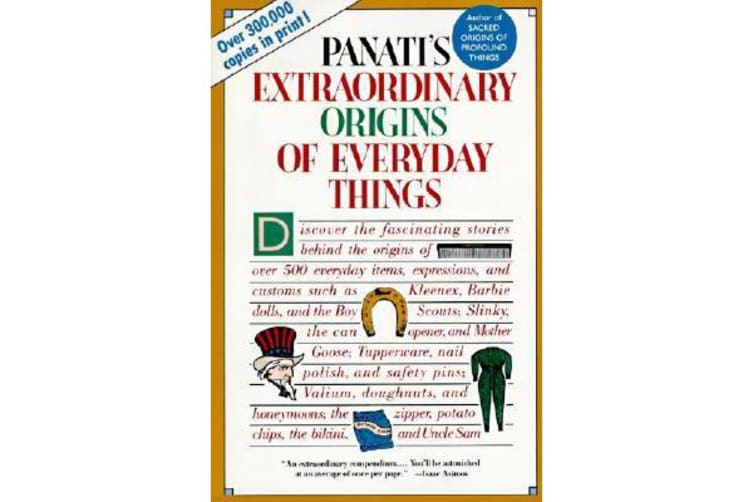 Panati's Extraordinary Origins of Everyday Things