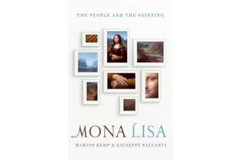 Mona Lisa - The People and the Painting