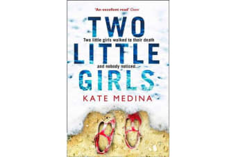 Two Little Girls - The Gripping New Psychological Thriller You Need to Read in Summer 2018
