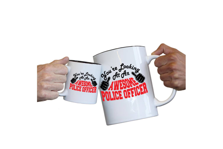 123T Novelty Funny Giant 2 Litre Mugs - Police Officer Youre Looking Awesome