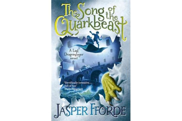 The Song of the Quarkbeast - Last Dragonslayer Book 2