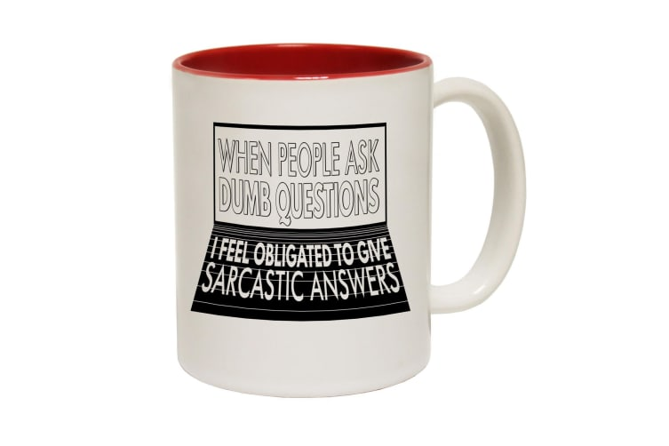 123T Funny Mugs - When People Dumb Question - Red Coffee Cup