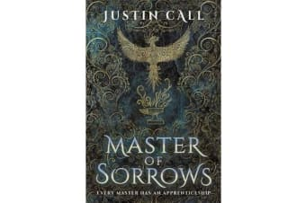 Master of Sorrows - The Silent Gods Book 1