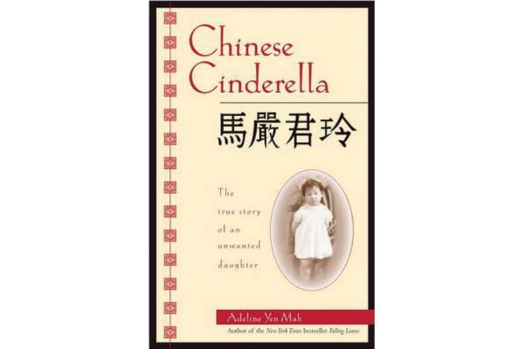 Chinese Cinderella - The True Story of an Unwanted Daughter