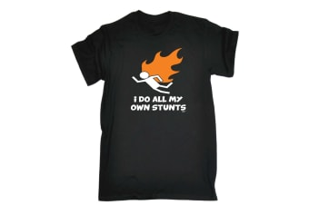 123T Funny Tee - Flame I Do All My Own Stunts - (3X-Large Black Mens T Shirt)