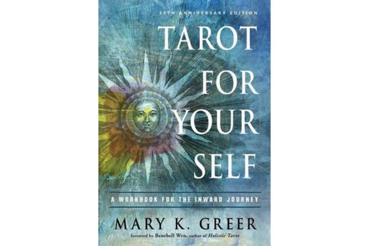 Tarot for Your Self - A Workbook for the Inward Journey