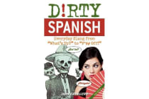 Dirty Spanish - Everyday Slang from