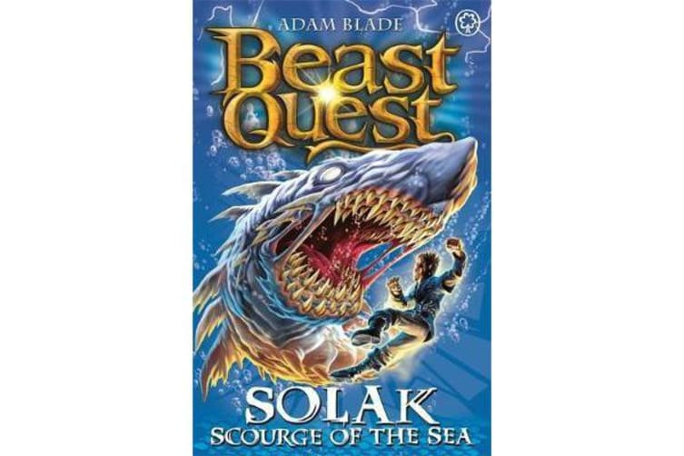 Beast Quest: Solak Scourge of the Sea - Series 12 Book 1