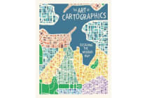 The Art of Cartographics - Designing the Modern Map