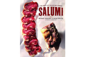 Salumi - The Craft of Italian Dry Curing