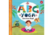 ABC for Me: ABC Yoga - Join us and the animals out in nature and learn some yoga!