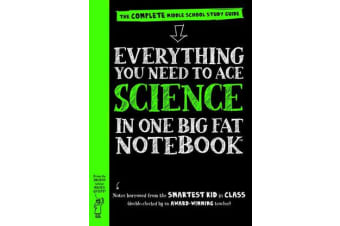 Everything You Need to Ace Science in One Big Fat Notebook - US Edition