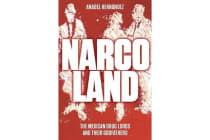 Narcoland - The Mexican Drug Lords and Their Godfathers