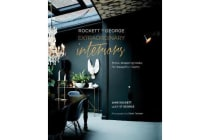 Rockett St George: Extraordinary Interiors - Show-Stopping Looks for Unique Interiors