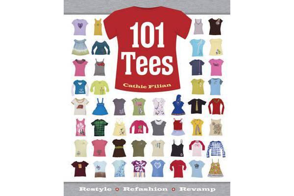 Image of 101 Tees - Restyle + Refashion + Revamp
