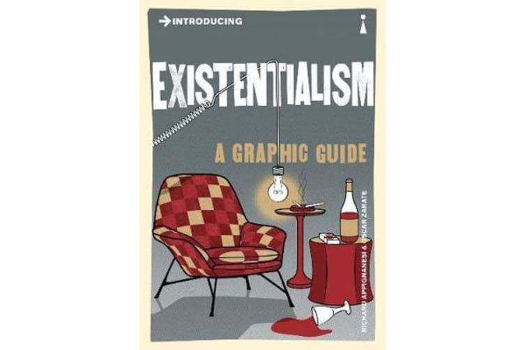 Introducing Existentialism - A Graphic Guide