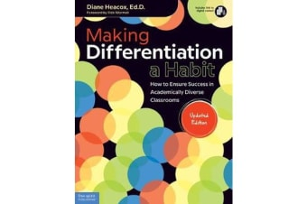 Making Differentiation a Habit - How to Ensure Success in Academically Diverse Classrooms