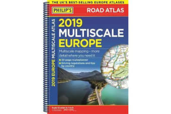 Philip's 2019 Multiscale Road Atlas Europe - (A4 Spiral binding)