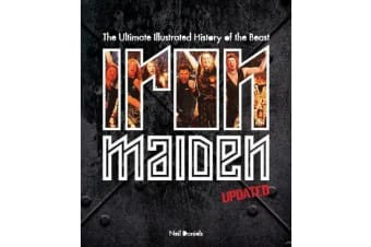 Iron Maiden - Updated Edition - The Ultimate Illustrated History of the Beast