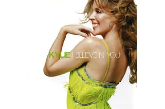 Kylie – I Believe In You BRAND NEW SEALED MUSIC ALBUM CD - AU STOCK