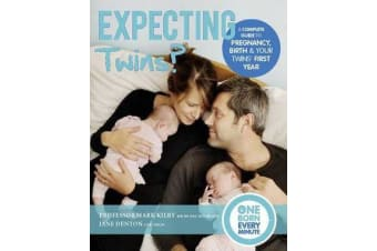 Expecting Twins? (One Born Every Minute) - Everything You Need to Know About Pregnancy, Birth and Your Twins' First Year