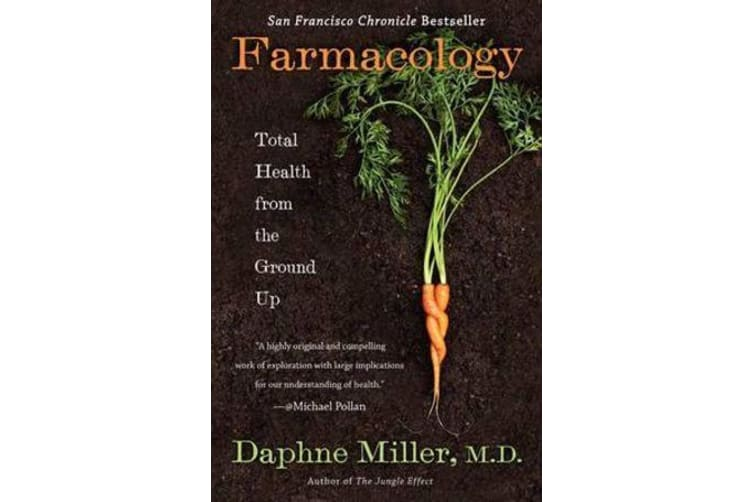 Farmacology - Total Health from the Ground Up